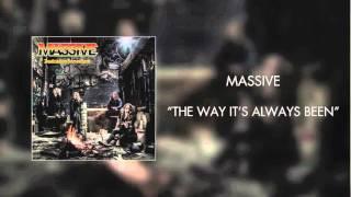 Massive - The Way It's Always Been