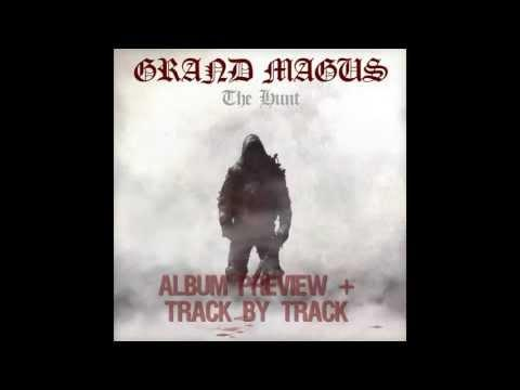GRAND MAGUS - The Hunt (OFFICIAL ALBUM PREVIEW)