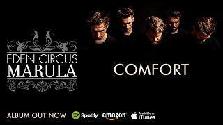 EDEN CIRCUS - Comfort (full Track)