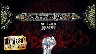 ORPHANED LAND - We Do Not Resist (Lyric Video)