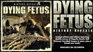 """DYING FETUS - """"Unleashed Upon Mankind"""""""