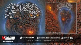 AVULSED - Hidden Perversions [2016 re-issue]