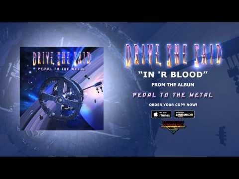 Drive, She Said - In 'R Blood (Official Audio)
