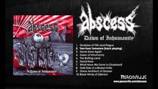 Abscess -- Torn From Tomorrow (from Dawn Of Inhumanity) 2010