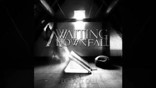 AWAITING DOWNFALL - Distant Call Full Album