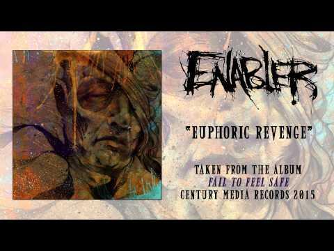 ENABLER - Euphoric Revenge (Album Track)