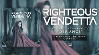 RIGHTEOUS VENDETTA - Defiance (Album Track)