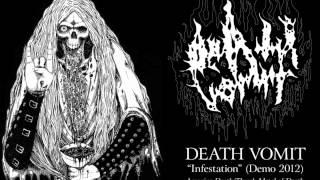 DEATH VOMIT - Infestation [Full Demo 2012]