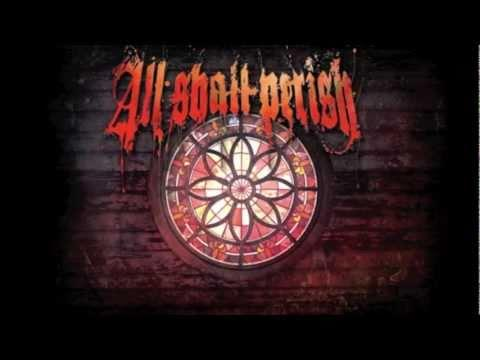 ALL SHALL PERISH - This Is Where It Ends (ALBUM PREVIEW)