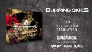 BURNING SKIES - RKD (album track)