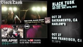 BLACK TUSK - U.S. Fall 2012 Tour Teaser