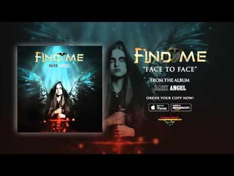 Find Me - Face To Face (Official Audio)