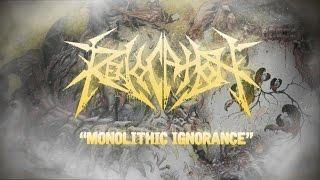 "Revocation ""Monolithic Ignorance"" (LYRIC VIDEO)"