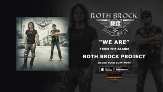 """Roth Brock Project - """"We Are"""" (Official Audio)"""