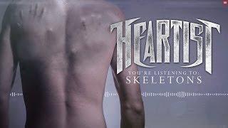 Heartist - Skeletons (Audio)