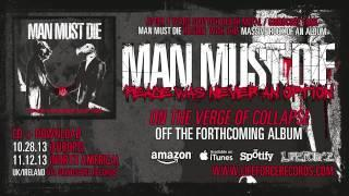 MAN MUST DIE - On The Verge Of Collapse (full track teaser)