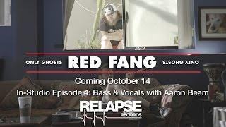 RED FANG 'Only Ghosts' In-Studio Episode 4 - Bass & Vocals