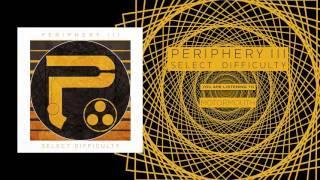 PERIPHERY - Motormouth (Album Track)
