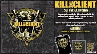 "KILL THE CLIENT - ""As Roaches"""
