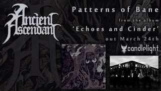 Ancient Ascendant - Patterns of Bane