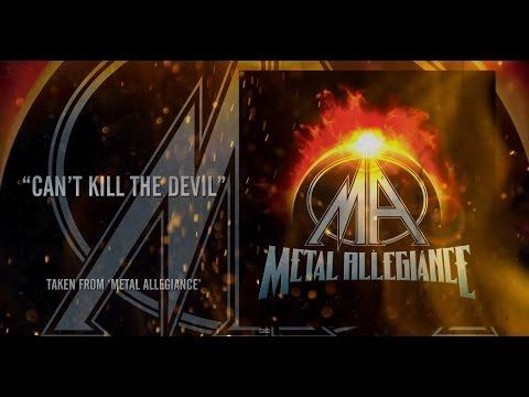 METAL ALLEGIANCE - Can't Kill The Devil (OFFICIAL TRACK & LYRIC VIDEO)
