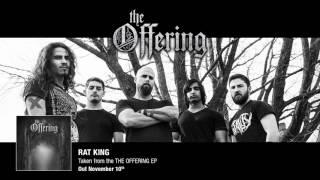 THE OFFERING - Rat King (Album Track)