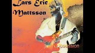 Lars Eric Mattsson - Lay it On the Line (taken from the album Obsession, released in 1998)