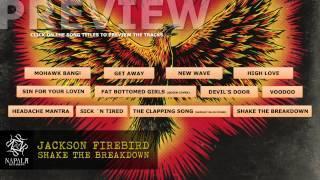 JACKSON FIREBIRD - Shake The Breakdown (Preview) | Napalm Records
