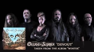 OCEANS OF SLUMBER - Devout (Album Track)
