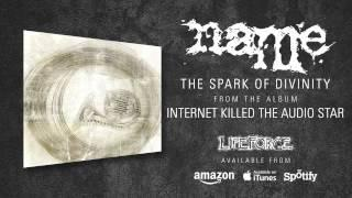 NAME - The Spark Of Divinity (album track)