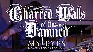 """Charred Walls of the Damned """"My Eyes"""" (DRUM DEMONSTRATION)"""