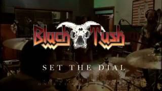 BLACK TUSK - 'Set The Dial' Album Trailer