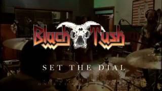 BLACK TUSK - 'Set The Dial' Album Trailer