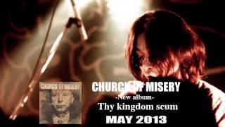 """Church of Misery """"Thy Kingdom Scum"""" album trailer"""