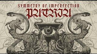 PATRIA - Symmetry Of Imperfection (Official Lyric Video)