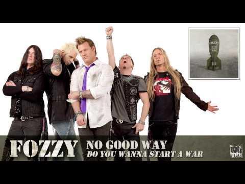 FOZZY - No Good Way (FULL SONG)