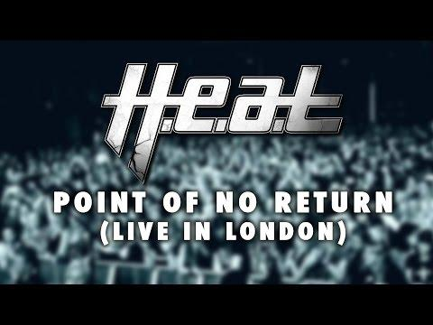 H.E.A.T 'Point Of No Return' From LIVE IN LONDON - OUT NOW!