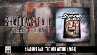 SHADOWS FALL - Eternity Is Within (Album Track)