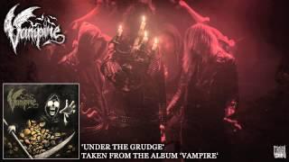 VAMPIRE - Under The Grudge (Album Track)
