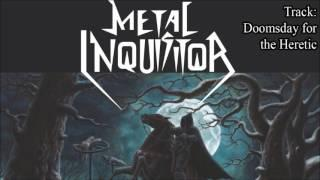 METAL INQUISITOR - Doomsday For The Heretic Full Album