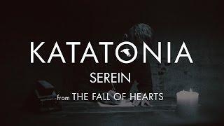 Katatonia - Serein (lyrics video) (from The Fall of Hearts)
