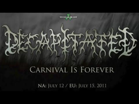 DECAPITATED - Carnival Is Forever (OFFICIAL PREVIEW)