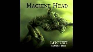 Machine Head - Locust