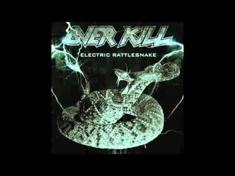OVERKILL - Electric Rattlesnake (OFFICIAL SONG)