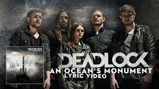 DEADLOCK - An Ocean's Monument (lyric video)