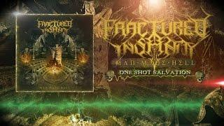 FRACTURED INSANITY - One Shot Salvation (Official Lyric-Video) [2017]