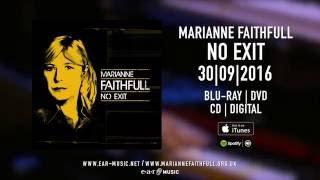 "Marianne Faithfull ""NO EXIT"" - out now!"