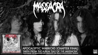 MASSACRA - Apocalyptic Warriors (Chapter Final) (ALBUM TRACK)
