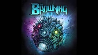 The Browning - Time Will Tell (EP Version)