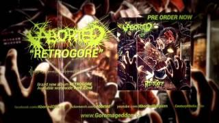 ABORTED - Retrogore (Album Track)
